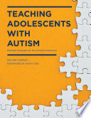 Ebook Teaching Adolescents with Autism Epub Walter Kaweski Apps Read Mobile