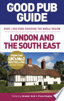 The Good Pub Guide  London and the South East