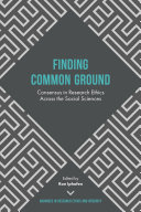 Finding Common Ground – Consensus in Research Ethics Across the Social Sciences