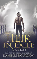 Heir in Exile (The Royals Book 3)