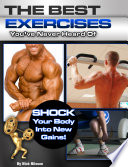 The Best Exercises You ve Never Heard of