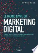 Le Grand Livre du Marketing digital