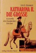Katharina Ii Die Grosse 1729 1796
