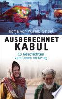 Ausgerechnet Kabul
