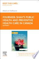 Public Health And Preventive Health Care In Canada E Book