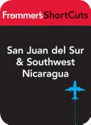 San Juan del Sur and Southwest Nicaragua