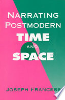 Narrating Postmodern Time and Space