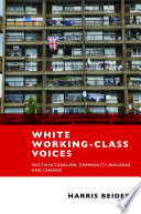 White working class voices