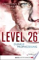 Level 26  Dunkle Prophezeiung