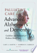 Palliative Care for Advanced Alzheimer s and Dementia