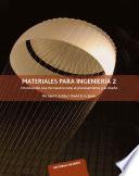 Materiales para ingenier  a 2  Introducci  n a la microestructura  el procesamiento y el dise  o