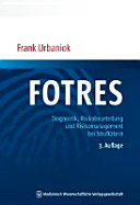 FOTRES   Forensisches Operationalisiertes Therapie Risiko Evaluations System