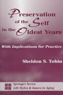 Preservation Of The Self In The Oldest Years book