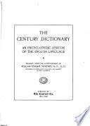 The Century dictionary and cyclopedia