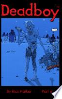Deadboy Part 6