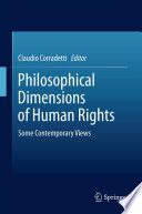 Philosophical Dimensions of Human Rights