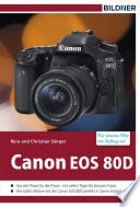 Canon EOS 80D   F  r bessere Fotos von Anfang an