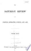 The Saturday Review of Politics  Literature  Science and Art
