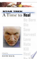 A Star Trek  The Next Generation  Time  8  A Time to Heal