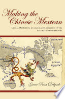 Making the Chinese Mexican