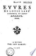 Evvres de Loyse Labé lionnoise, du debat de Folie & d'Amour