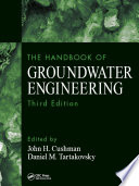 The Handbook Of Groundwater Engineering Third Edition book