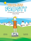 Fearless Frosty The Mighty Story Of Mountain Runner Anna Frost