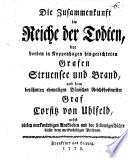 Zusammenkunft im Reiche der Todten     der Grafen Struensee und Brand  und Gr  Corsitz von Uhlfeld
