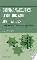 Biopharmaceutics Modeling And Simulations