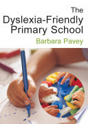 The Dyslexia Friendly Primary School