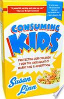 Consuming Kids