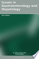Issues in Gastroenterology and Hepatology  2011 Edition