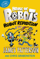 House Of Robots: Robot Revolution : in book 3 of the bestselling house of...