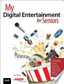 My Digital Entertainment for Seniors  Covers movies  TV  music  books and more on your smartphone  tablet  or computer