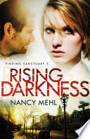 Rising Darkness  Finding Sanctuary Book  3