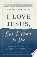 I Love Jesus, But I Want to Die Book Cover