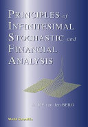 Principles of Infinitesimal Stochastic and Financial Analysis