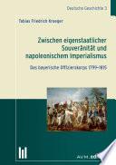 Zwischen eigenstaatlicher Souveränität und napoleonischem Imperialismus
