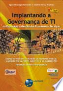 Implantando a Governança de TI - da Estratégia à Gestão de Processos e Serviços (2a. edição)