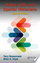 Online GIS and Spatial Metadata  Second Edition