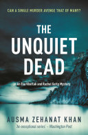 The Unquiet Dead : york times 'gripping' – associated...