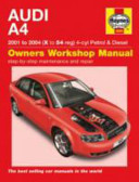 Audi A4 petrol and diesel owners workshop manual