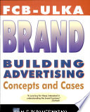 Fcb Ulka   Brand Building Advertising  Concepts And Cases