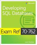 Exam Ref 70 762 Developing SQL Databases