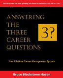 Answering the Three Career Questions