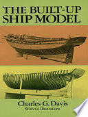 The Built Up Ship Model