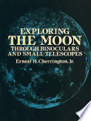 Exploring the Moon Through Binoculars and Small Telescopes