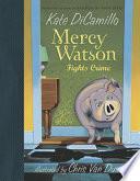 Mercy Watson Fights Crime Book PDF