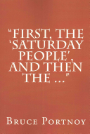 First, The Saturday People, And Then The ... : is a geopolitical thriller that...