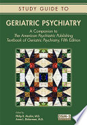 Study Guide to Geriatric Psychiatry